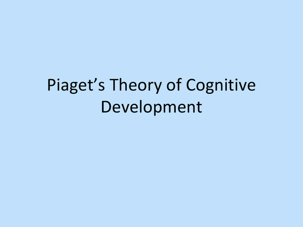 Preview of Piaget's Theory of Cognitive Development