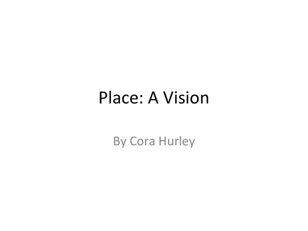 Preview of Poetry Cluster Place: Analysis of A Vision