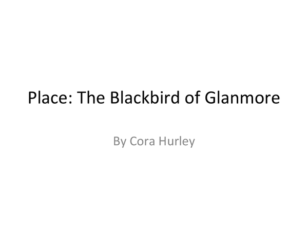 Preview of Poetry Cluster Place: Analysis of Blackbird of Glanmore