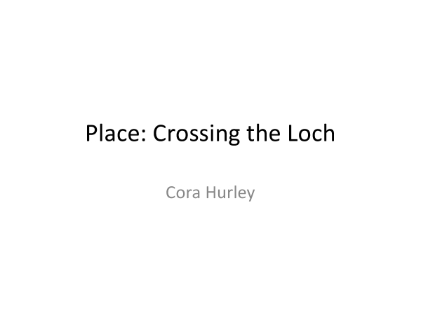 Preview of Poetry Cluster Place: Analysis of Crossing the Loch