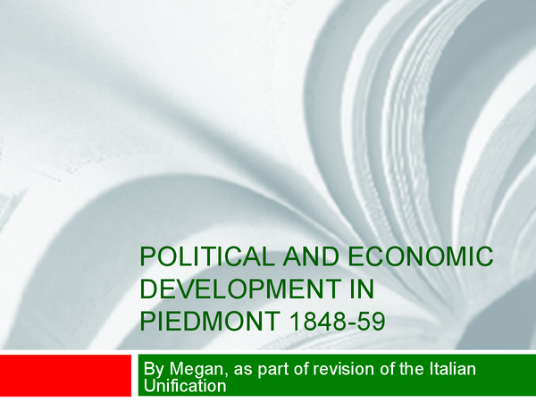 Preview of Political and Economic Development in Piedmont 1848-59