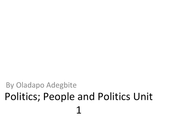 Preview of Politics Unit 1 People And Politics.