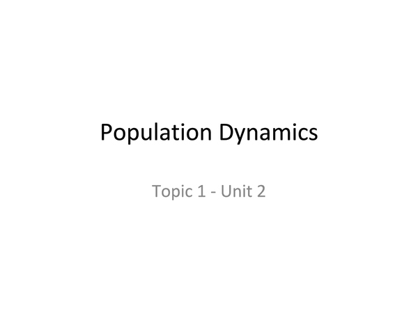Preview of Population Dynamics