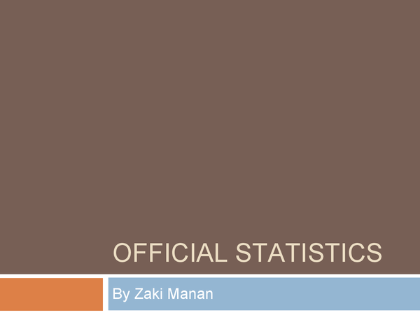 Preview of Power point presentation on Official Statistics