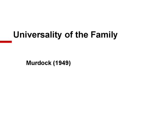Preview of powerpoint of murdock and the functionalist prespec of family