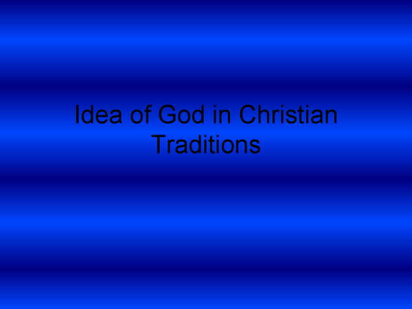 Preview of Powerpoint on the Idea of God in Chirstianity