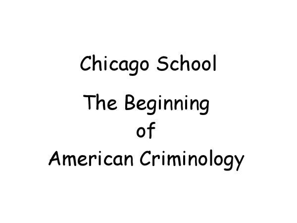 Preview of Presentation of the Chicargo School: Crime and Deviance - A2 Sociology