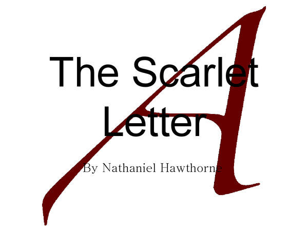 Preview of Presentation on The Scarlet Letter