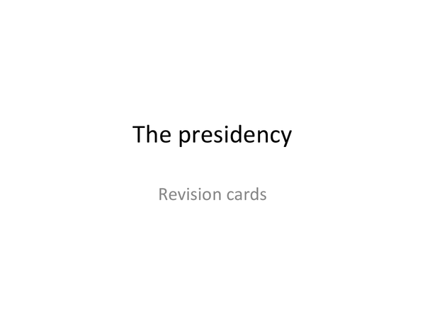 Preview of Presidency revision cards for unit 4