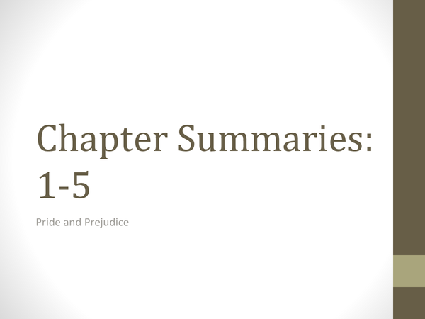 Preview of Pride and Prejudice - Chapter Summaries (1-5)