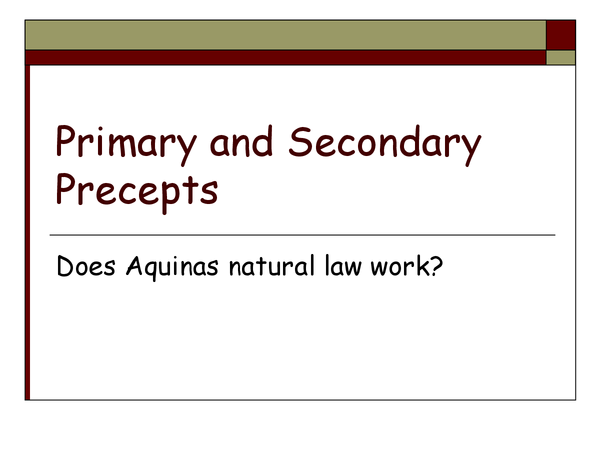 Preview of primary and secondary precepts, natural law