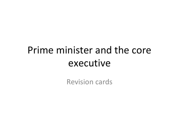 Preview of Prime Minister and the executive revision cards