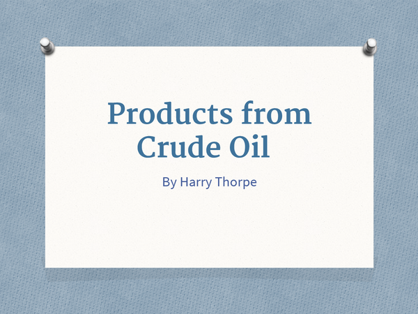 Preview of Products from Crude Oil