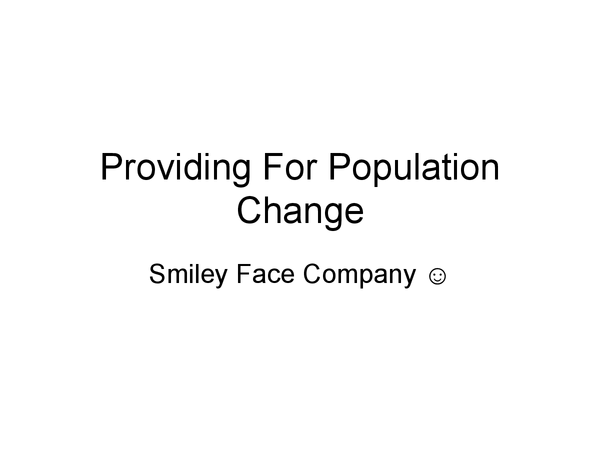 Preview of providing for population change