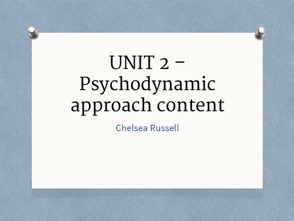 Preview of Psychodynamic approach - Content