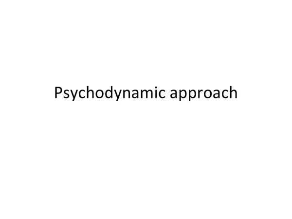 Preview of Psychodynamic approach revision