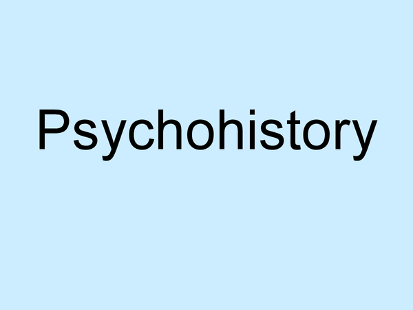 Preview of Psychohistory