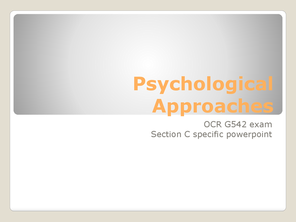 Preview of Psychological Approaches OCR