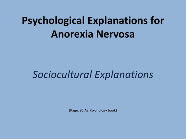 Preview of Psychological Explanation for Anorexia Nervosa