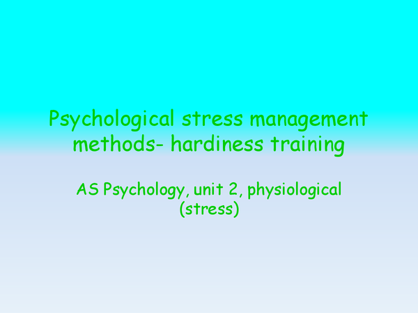 Preview of Psychological stress management methods- hardiness training