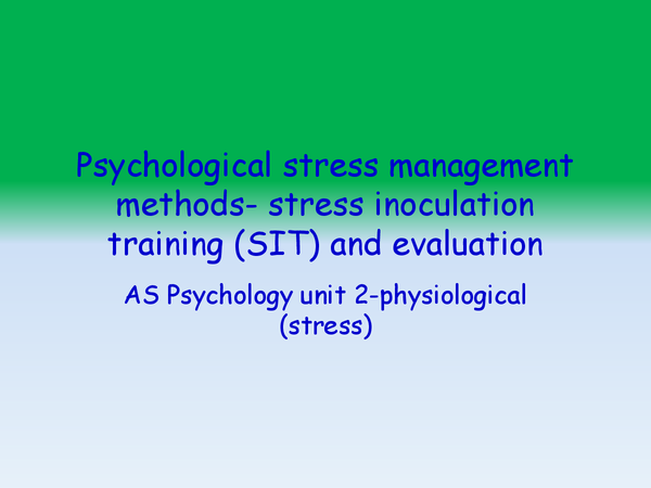 Preview of Psychological stress management methods- stress inoculation training