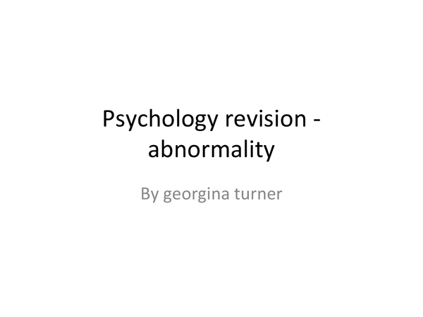 Preview of psychology- abnormality revision