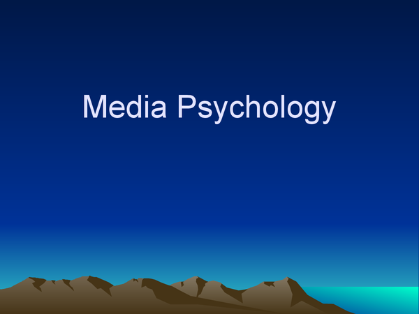 Preview of psychology and the media