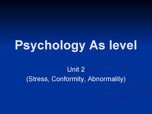 Preview of Psychology As Unit 2 stress, conformity and abnormality specification