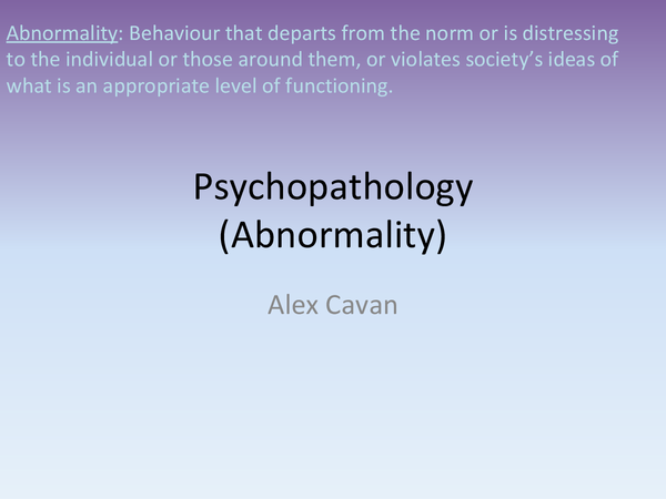 Preview of Psychopathology (Abnormality)