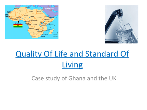 Preview of quality of life and standard of living