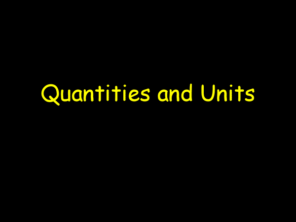 Preview of Quantaties and Units Powerpoint