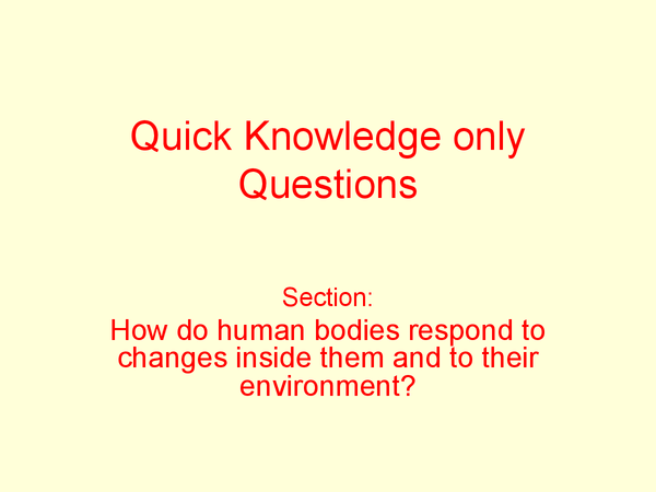 Preview of Quiz questions on hormones and nervous system - Biolgoy 1a gcse