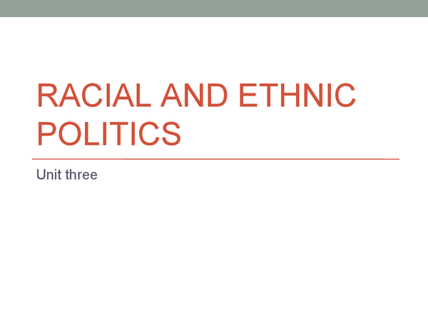 Preview of Racial and ethnic politics - Representative processes in the usa