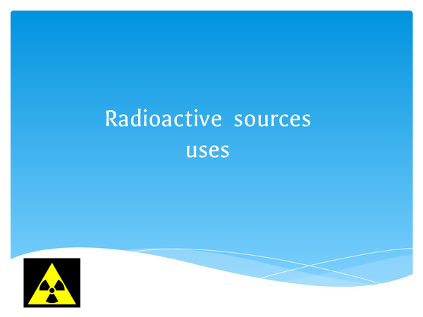Preview of Radioactive Sources
