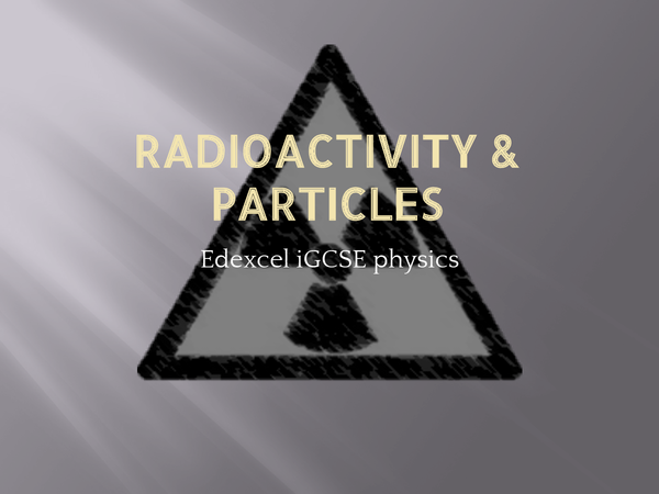 Preview of Radioactivity and Particles