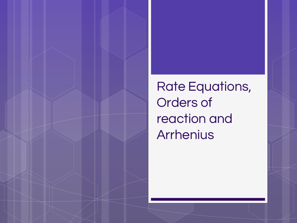 Preview of Rate Equations and Arrhenius constant