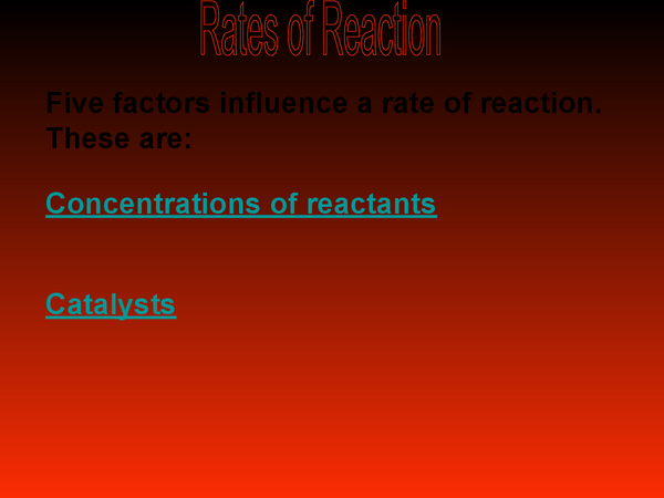 Preview of Rates of Reaction