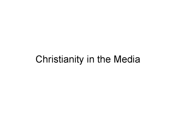 Preview of RE Christianity OCR Religion and the media