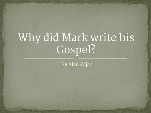 Preview of R.E Marks Gospel Unit 5 - Why did Mark write his Gospel?