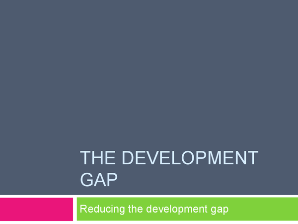 Preview of Reasons for the development gap
