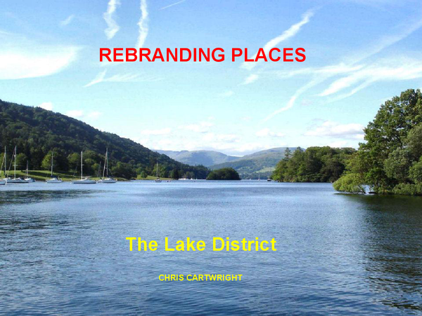 Preview of Rebranding Places - Lake District PPT