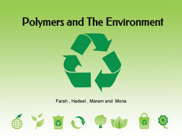 Preview of Recycle,Polymers and Sustainability ppt