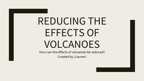 Preview of Reducing The Effects Of Volcanic Eruptions