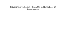 Preview of Reductionism vs Holism - Strengths and Limitations of Reductionism