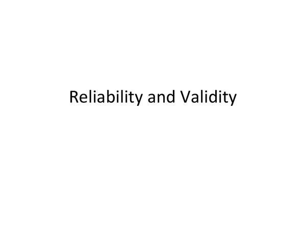 Preview of Reliability and Validity