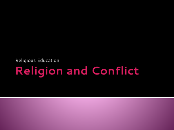Preview of Religion and Conflict - WJEC