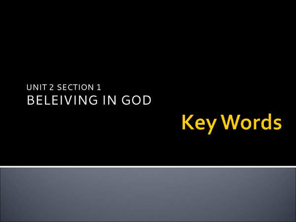 Preview of Religion and Life: Believing in God Key Words