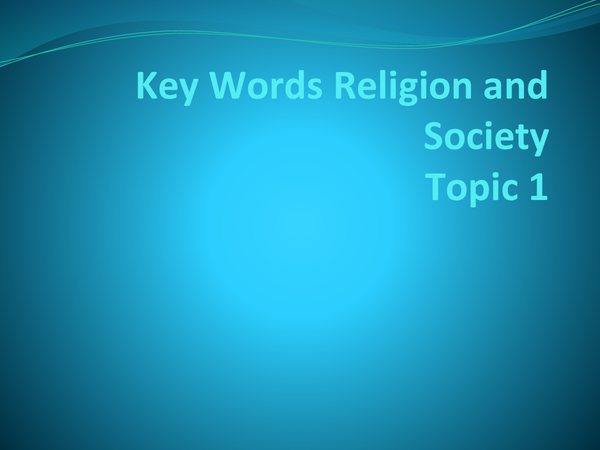 Preview of Religion and Society Topic 1 keyowords