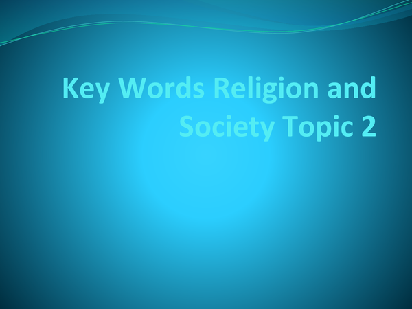 Preview of Religion and Society Topic 2 keywords