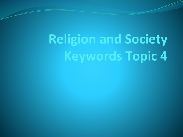 Preview of Religion and Society Topic 4 keywords